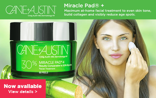Cane & Austin Miracle Pad(R) +